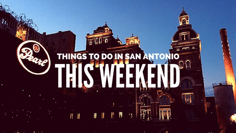 things to do in san antonio this weekend