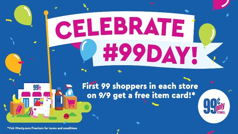 Don't Miss Freebies and Prizes on #99Day at 99 Cents Only Stores