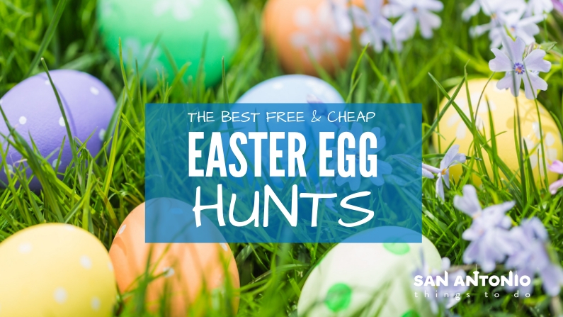 The Best Free and Cheap Easter Egg Hunts in San Antonio