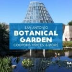 San Antonio Botanical Garden: Coupons, Prices, Hours, and More